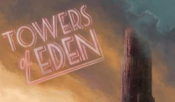 Towers of Eden