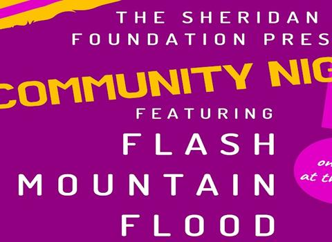 AUGUST 5 |�$1 Community Night featuring Flash Mountain Flood
